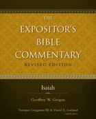 Isaiah (#06 in Expositor's Bible Commentary Revised Series)