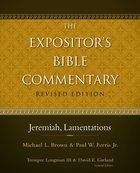 Jeremiah, Lamentations (#07 in Expositor's Bible Commentary Revised Series) eBook
