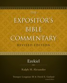 Ezekiel (#07 in Expositor's Bible Commentary Revised Series)