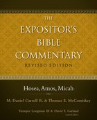 Hosea, Amos, Micah (#08 in Expositor's Bible Commentary Revised Series) eBook