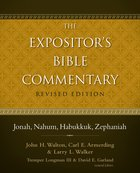 Jonah, Nahum, Habukkuk, Zephaniah (#08 in Expositor's Bible Commentary Revised Series) eBook