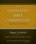 Haggai, Zechariah (#08 in Expositor's Bible Commentary Revised Series) eBook