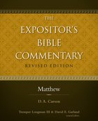 Matthew (#09 in Expositor's Bible Commentary Revised Series)