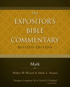 Mark (#09 in Expositor's Bible Commentary Revised Series)
