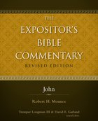 John (#10 in Expositor's Bible Commentary Revised Series) eBook