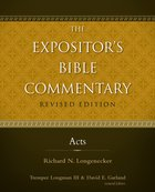 Acts (#10 in Expositor's Bible Commentary Revised Series)