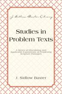 Studies in Problem Texts (J Sidlow Baxter Series) eBook