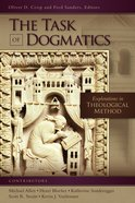 The Task of Dogmatics (Los Angeles Theology Conference Series) eBook