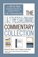 The 1 and 2 Thessalonians Commentary Collection eBook