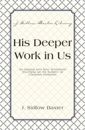 His Deeper Work in Us eBook