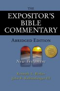The New Testament (Expositor's Bible Commentary Series)