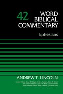 Ephesians, Volume 42 (Word Biblical Commentary Series) eBook