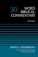 Daniel, Volume 30 (Word Biblical Commentary Series) eBook