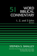1, 2, and 3 John, Volume 51 (Word Biblical Commentary Series) eBook