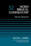 Micah-Malachi, Volume 32 (Word Biblical Commentary Series) eBook