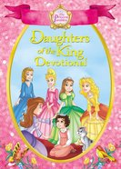 The Princess Parables Daughters of the King (The Princess Parables Series) eBook