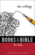 The Writings (Books Of The Bible For Kids Series) eBook