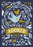 Adored: 365 Devotions For Young Women eBook