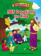 The Beginner's Bible 365 Devotions For Kids (Beginner's Bible Series) eBook