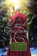 An Amish Christmas Love (An Amish Christmas Love Series) eBook