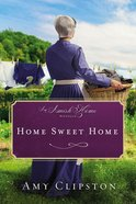 Home Sweet Home (An Amish Home Novella) eBook