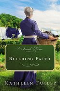 Building Faith (An Amish Home Novella) eBook