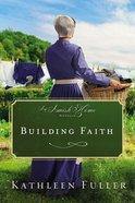 Building Faith (An Amish Home Novella) eBook