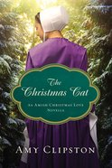 The Christmas Cat (An Amish Christmas Love Series) eBook