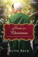 Home For Christmas (An Amish Christmas Love Series) eBook