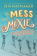 Of Mess and Moxie eBook