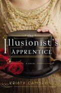 The Illusionist's Apprentice eBook