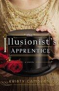 The Illusionist's Apprentice eBook