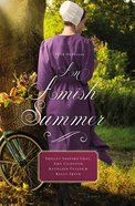 An Amish Summer eBook