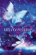 Unraveling (#02 in The Unblemished Trilogy Series) eBook