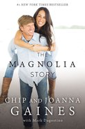 The Magnolia Story  (With Bonus Content) eBook