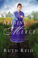 Abiding Mercy (Amish Mercies Series) eBook