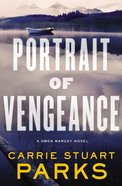 Portrait of Vengeance (#04 in Gwen Marcey Novel Series) Paperback