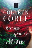 Because You're Mine eBook