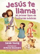 Jess Te Llama: Mi Primer Libro De Historias Bblicas eBook