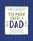 You Know You're a Dad eBook