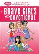 Brave Girls 365-Day Devotional (Brave Girls Series) eBook