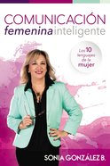 Comunicacin Femenina Inteligente eBook
