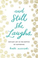 And Still She Laughs eBook