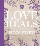 Love Heals eBook