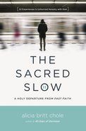 The Sacred Slow eBook