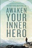 Awaken Your Inner Hero Paperback