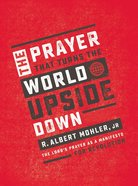 The Prayer That Turns the World Upside Down eBook