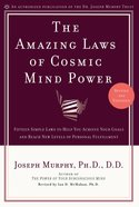 The Amazing Laws of Cosmic Mind Power Paperback