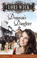 Donovan's Daughter (#04 in Californians Series) eBook