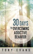 30 Days to Overcoming Addictive Behavior eBook